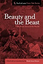 Beauty and the Beast Tales From Around the…