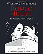 Romeo and Juliet In Plain and Simple…