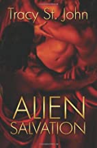 Alien Salvation by Tracy St. John