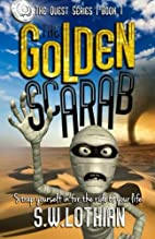 The Golden Scarab: The Quest Series by Mr S…
