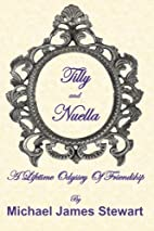 Tilly and Nuella: A Lifetime Odyssey Of…