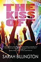 The Kiss Off (The Kiss Off, #1) by Sarah…
