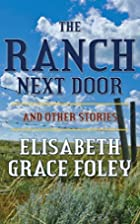 The Ranch Next Door and Other Stories by…
