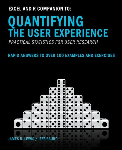 excel-and-r-companion-to-quantifying-the-user-experience-rapid-answers-to-over-100-examples-and-exercises