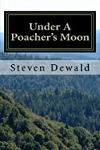 Under A Poacher's Moon: Stories Of A…