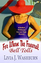 For Whom The Funeral Bell Tolls: Delilah…