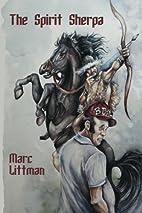 The Spirit Sherpa by Marc Littman