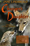 Lindskold, Jane: Changer's Daughter: A novel of the Athanor (Volume 2)