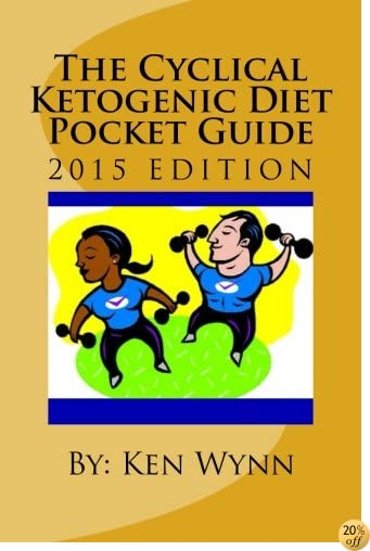 The Cyclical Ketogenic Diet Pocket Guide