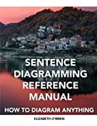 Sentence Diagramming Reference Manual: How…