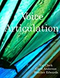 Edwards, Heather L: Voice Articulation: Textbook for CMST 111, 112, 113