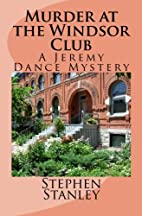 Murder at the Windsor Club by Stephen E.…