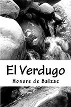 El Verdugo by Honoré de Balzac