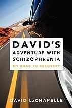 David's Adventure with Schizophrenia:…