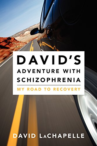 davids-adventure-with-schizophrenia-my-road-to-recovery