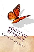 Point of Retreat (Volume 2) by Colleen…