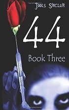 44: Book Three by Jools Sinclair