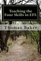 Teaching the Four Skills in EFL: Activities…