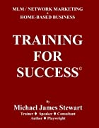 Training For Success: MLM / Networking…