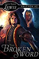 The Broken Sword by Joseph Robert Lewis