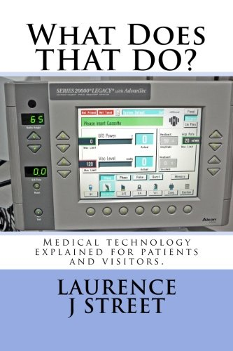what-does-that-do-medical-technology-explained-for-patients-and-visitors