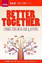 Better Together: Connection to God and…