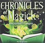 Cassandra Eason: Prosperity Magick (Chronicles of Magick)(Library Edition )