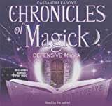 Cassandra Eason: Defensive Magick (Chronicles of Magick)(Library Edition)