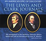 Moulton, Gary E.: The Lewis and Clark Journals: An American Epic of Discovery: The Abridgement of the Definitive Nebraska Edition