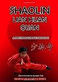Metcalfe, Thomas: Shaolin Lian Huan Quan