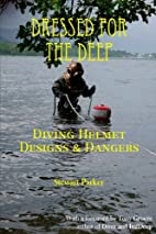 Dressed For The Deep by Stewart Parker