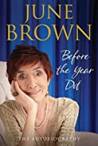 Before the Year Dot by June Brown