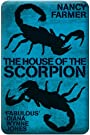 The House of the Scorpion - Nancy Farmer