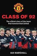 Class of 92 by Ian Marshall