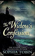 The Widow's Confession by Sophia Tobin