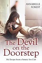 The Devil on the Doorstep: My Escape from a…