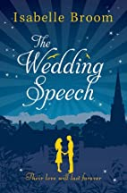 The Wedding Speech by Isabelle Broom