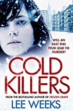 Cold Killers by Lee Weeks