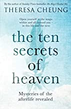The Ten Secrets of Heaven: Mysteries of the…