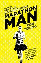 Marathon Man: One Man, One Year, 370…