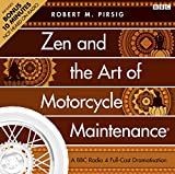Pirsig, Robert M.: Zen and the Art of Motorcycle Maintenance: A BBC Full-Cast Radio Drama