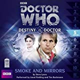 Lyons, Steve: Doctor Who: Smoke and Mirrors: Destiny of the Doctor #5