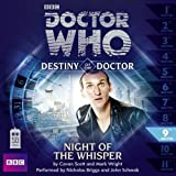 Scott, Cavan: Doctor Who: Night of the Whisper (Destiny of the Doctor 9)