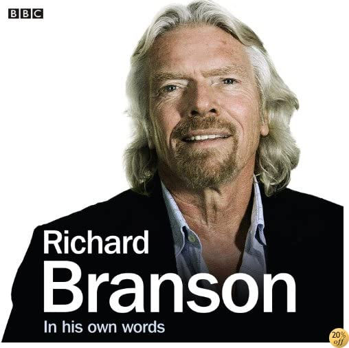Richard Branson In His Own Words (In Their Own Words)