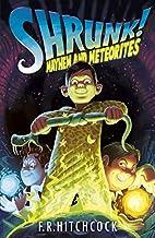 Mayhem and Meteorites (Shrunk!) by Fleur…