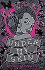 Under My Skin - Juno Dawson