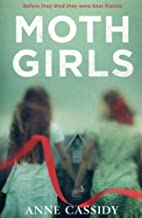 The Moth Girls by Anne Cassidy