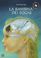 La Bambina Dei Sogni (Italian Edition) by…