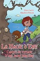 La Magie D'emy by Emilie JAGUT
