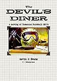 Evans, Gavin: The Devil's Diner - A serving of Tasmanian Paintball RPG's